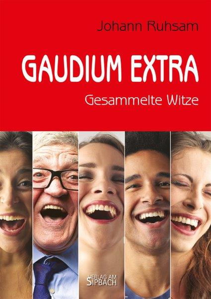 Gaudium extra. Gesammelte Witze